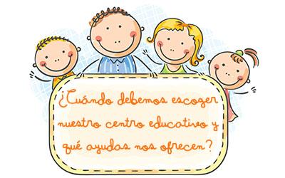 ¿Cuándo debemos comenzar la búsqueda del Centro de Educación Infantil para nuestro peque? ¡Cuánto antes!